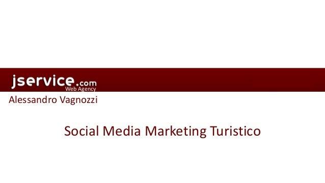 Web Agency  Alessandro Vagnozzi  Social Media Marketing Turistico