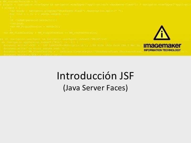 Introducción JSF (Java Server Faces)