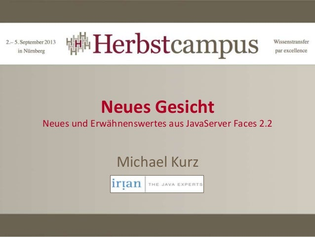 JavaServer Faces 2.2 (Herbstcampus 2013)