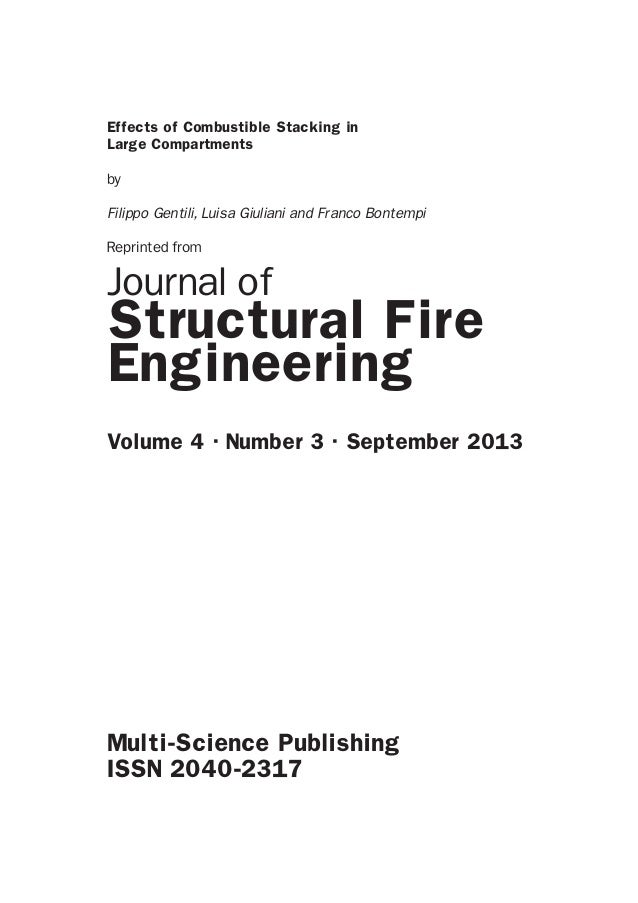 Effects of Combustible Stacking in Large Compartments by Filippo Gentili, Luisa Giuliani and Franco Bontempi Reprinted fro...