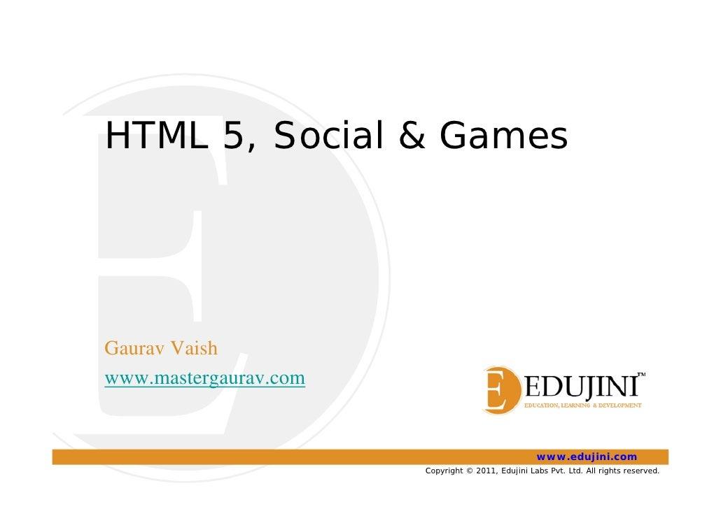 jsFoo - HTML5 and Social Games