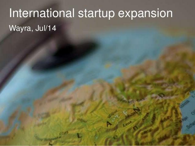 International startup expansion Wayra jul/14