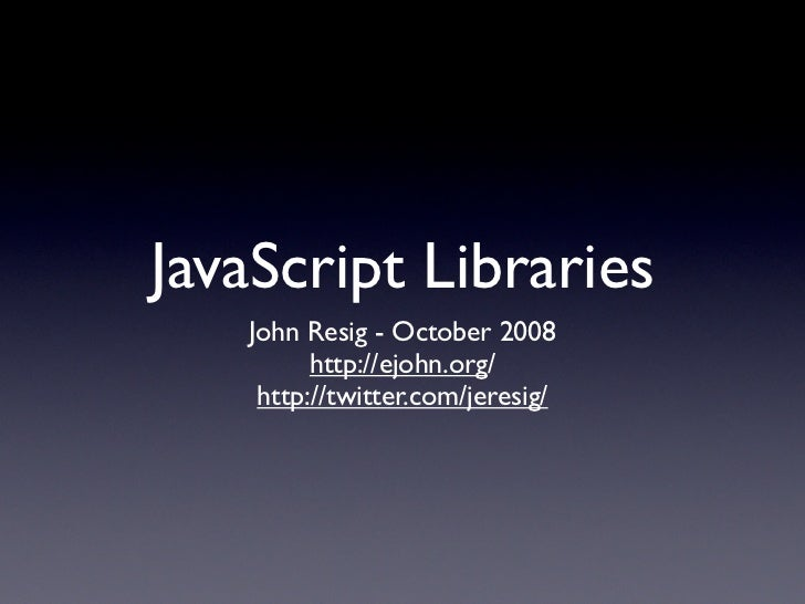 JavaScript Library Overview