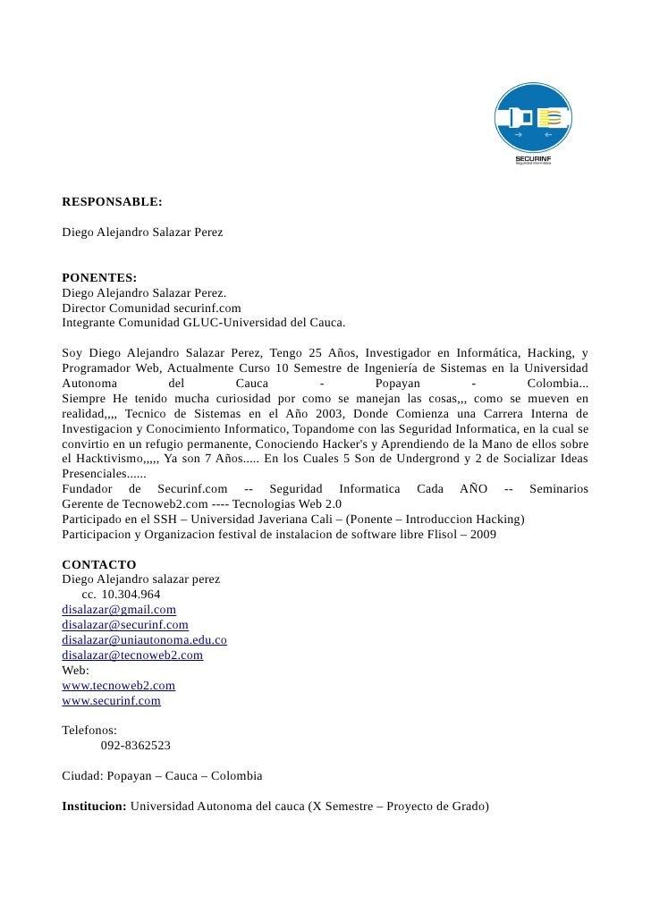 RESPONSABLE:  Diego Alejandro Salazar Perez   PONENTES: Diego Alejandro Salazar Perez. Director Comunidad securinf.com Int...