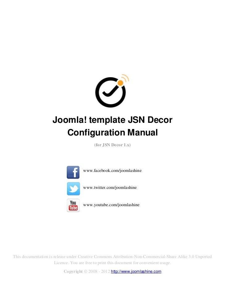 Joomla! template JSN Decor                       Configuration Manual                                          (for JSN De...