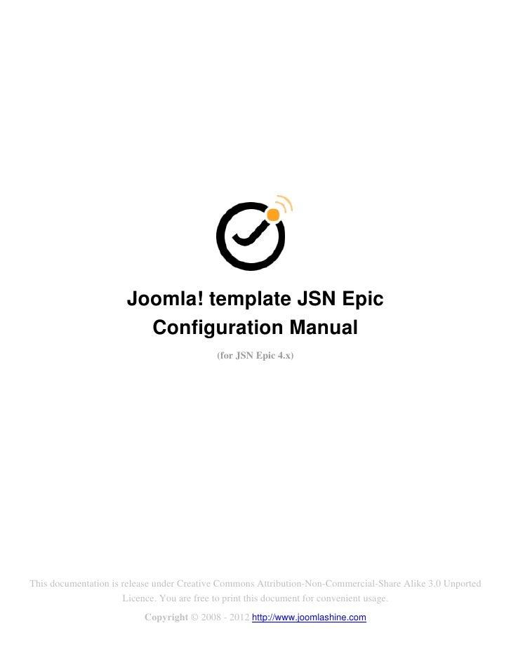 Joomla! template JSN Epic                        Configuration Manual                                           (for JSN E...