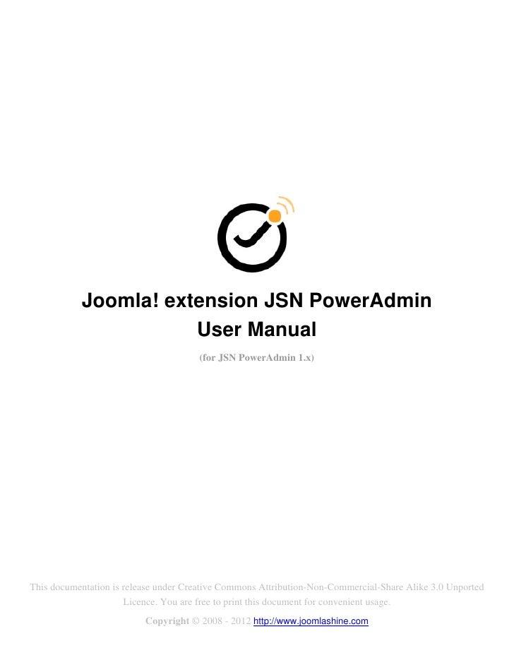 Joomla! extension JSN PowerAdmin                      User Manual                                      (for JSN PowerAdmin...