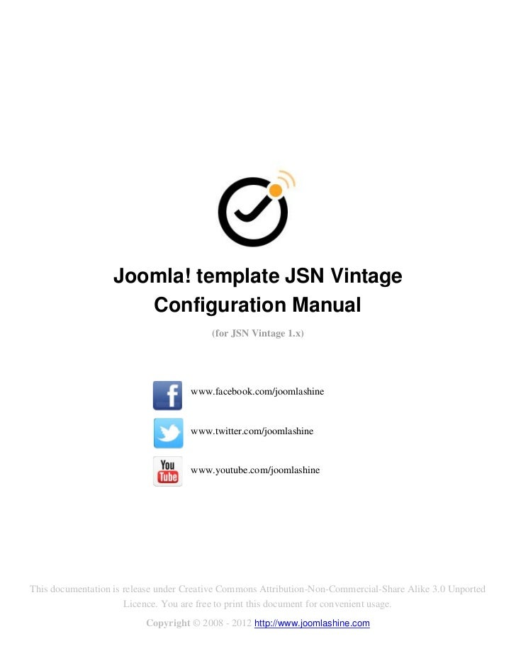 Joomla! template JSN Vintage                      Configuration Manual                                         (for JSN Vi...