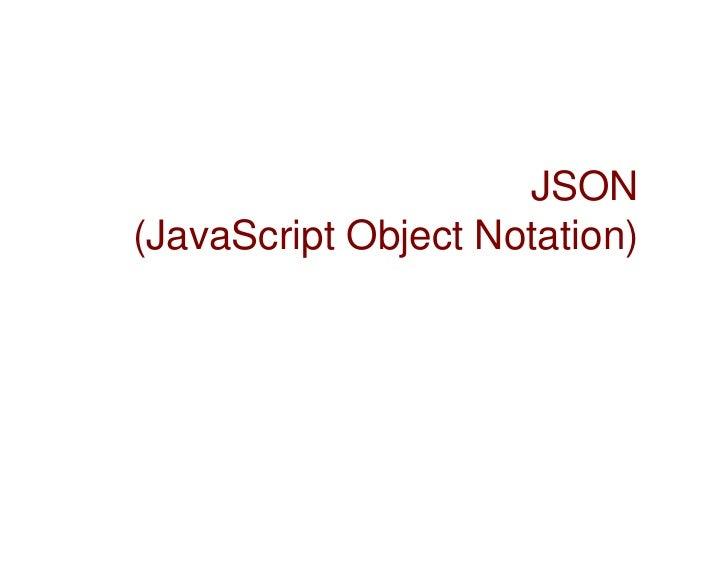 JSON(JavaScript Object Notation)