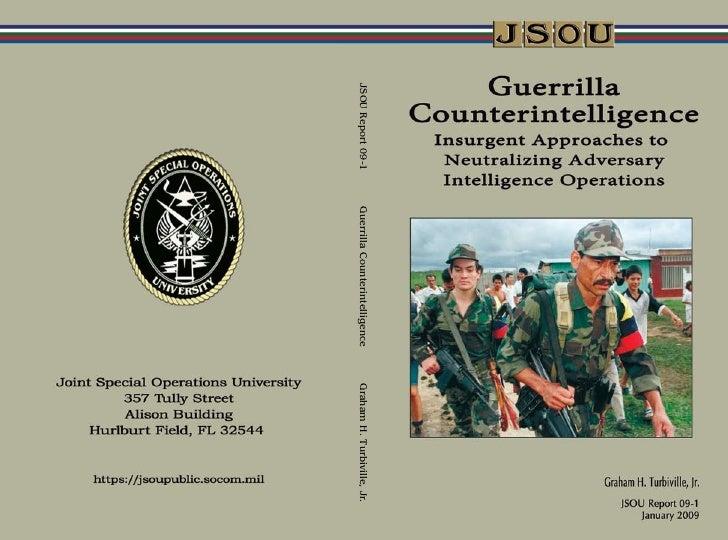 JSOU Report 09-1   Guerrilla Counterintelligence   Graham H. Turbiville, Jr.
