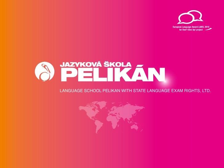 Language school PELIKÁN