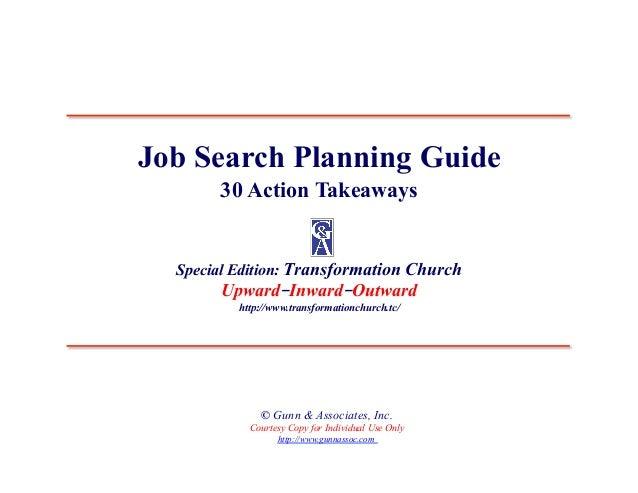 Job Search Planning Guide       30 Action Takeaways  Special Edition: Transformation Church       Upward–Inward–Outward   ...