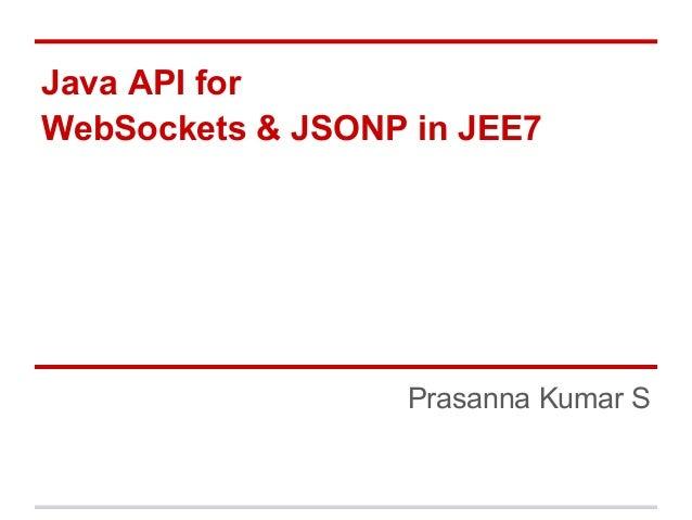 Websocket,JSON in JEE7