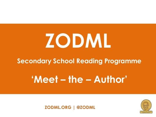 ZODML Secondary School Reading Programme  'Meet – the – Author'