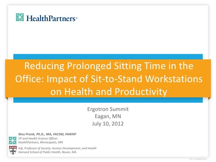 Reducing Prolonged Sitting Time in theOffice: Impact of Sit-to-Stand Workstations         on Health and Productivity      ...