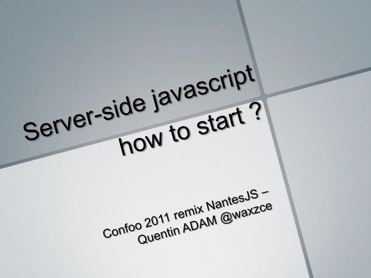 Server Side Javascript : how to start ?