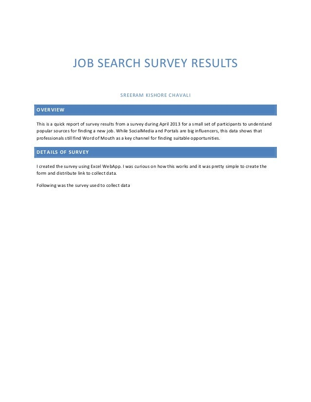 JOB SEARCH SURVEY RESULTSSREERAM KISHORE CHAVALIOVERVIEWThis is a quick report of survey results from a survey during Apri...
