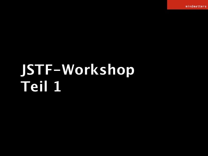 JSTF-Workshop Teil 1