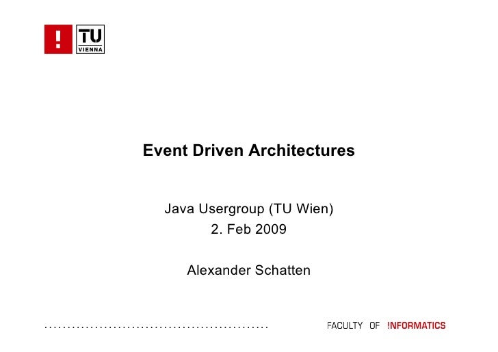 JUSG - Event Driven Architectures by Alexander Schatten