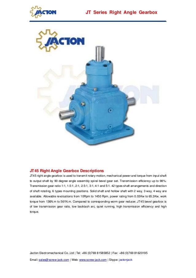 Jacton Electromechanical Co.,Ltd | Tel: +86 (0)769 81585852 | Fax: +86 (0)769 81620195 Email: sales@screw-jack.com | Web: ...