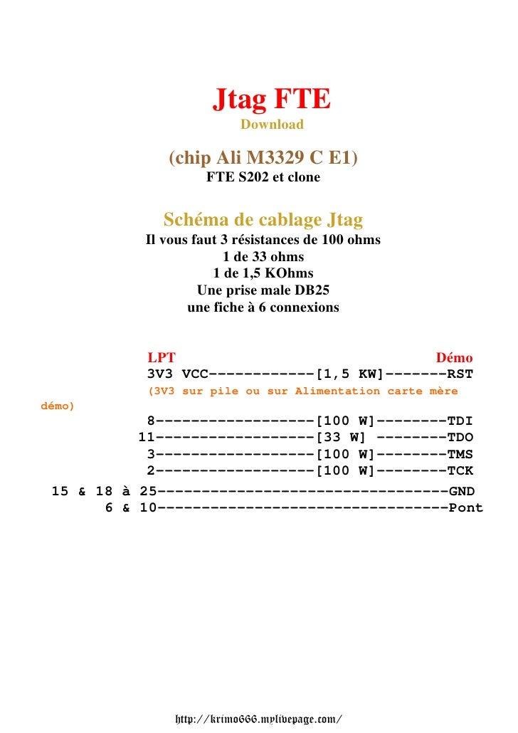 Jtag FTE                           Download              (chip Ali M3329 C E1)                    FTE S202 et clone       ...