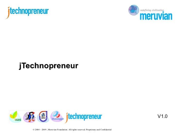 <ul>V1.0 </ul>jTechnopreneur