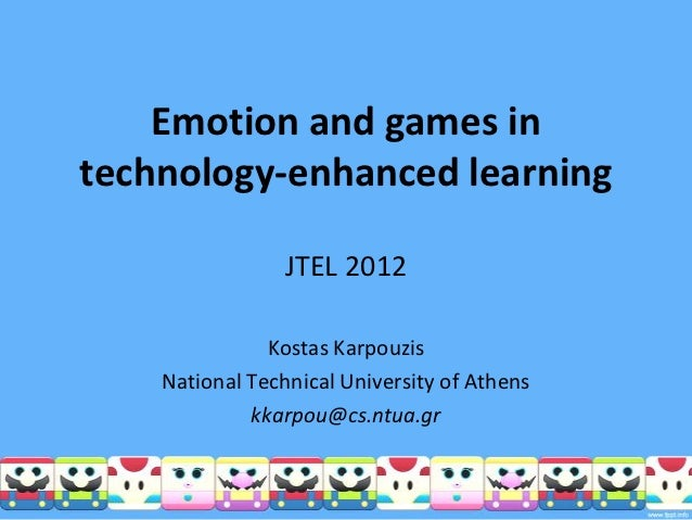 Emotion and games intechnology-enhanced learning                 JTEL 2012               Kostas Karpouzis    National Tech...