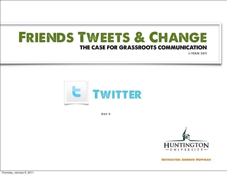 J term11  Day 4 - Twitter