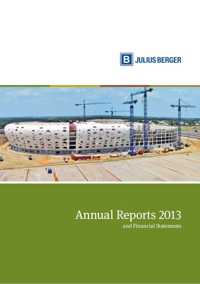 Annual Reports 2013 and Financial Statements