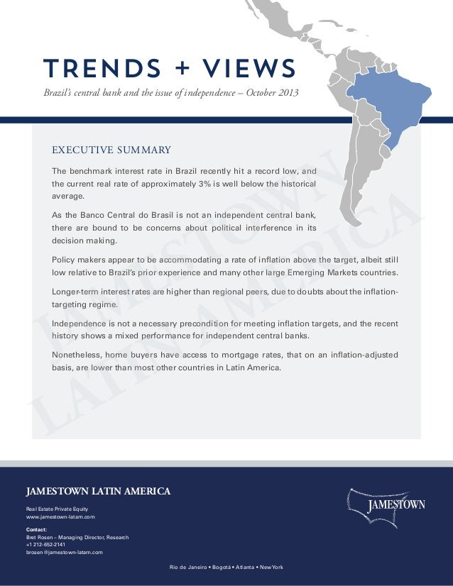 TRENDS + VIEWS Brazil's central bank and the issue of independence – October 2013  EXECUTIVE SUMMARY The benchmark interes...