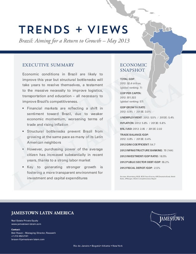 EXECUTIVE SUMMARY Economic conditions in Brazil are likely to improve this year but structural bottlenecks will take years...