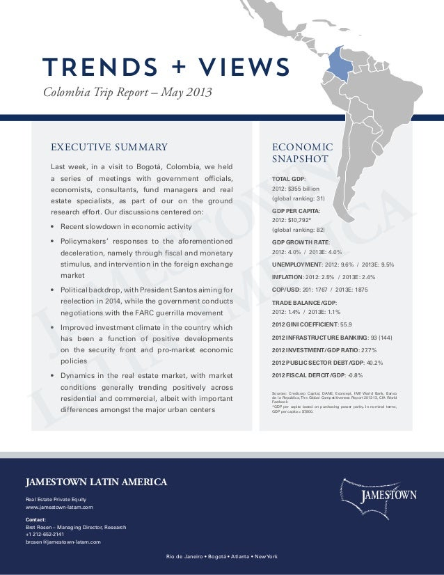 EXECUTIVE SUMMARY Last week, in a visit to Bogotá, Colombia, we held a series of meetings with government officials, econo...