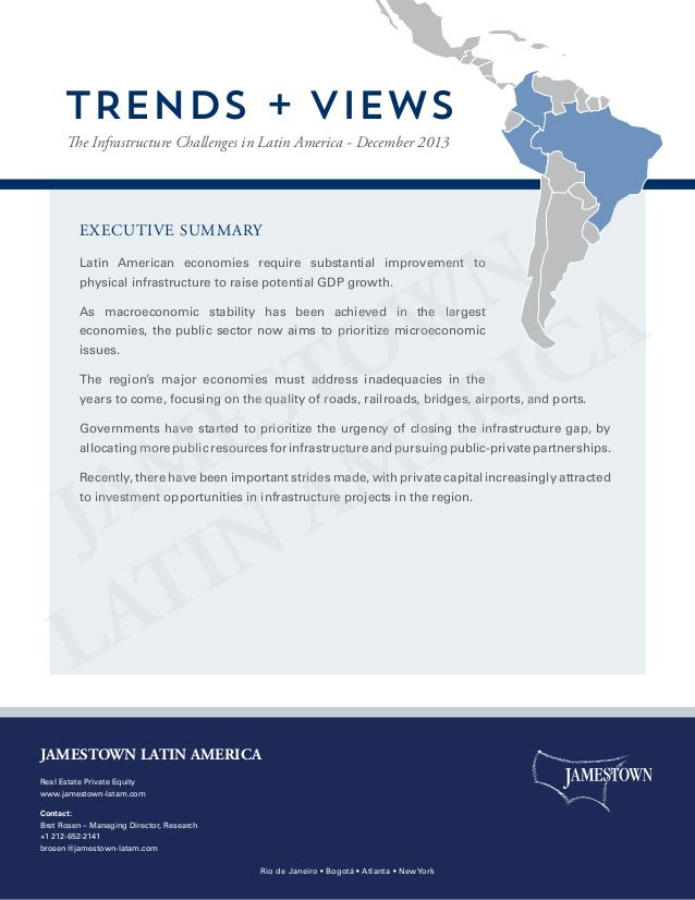 TRENDS + VIEWS The Infrastructure Challenges in Latin America - December 2013  executive summary Latin American economies ...