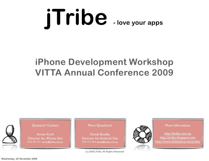 jTribe                                           - love your apps                               iPhone Development Worksho...