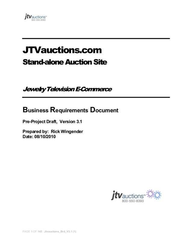 JTVauctions.com Stand-alone Auction Site Jewelry Television E-Commerce  Business Requirements Document Pre-Project Draft, ...