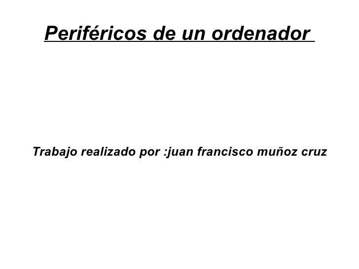 Periféricos Juan-pcpi