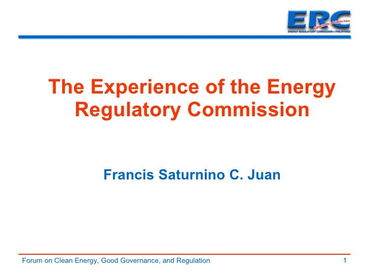 The Experience of the Energy Regulatory Commission