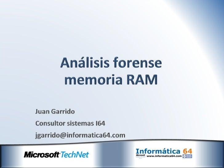 Asegúr@IT II - Análisis Forense Memoria Ram