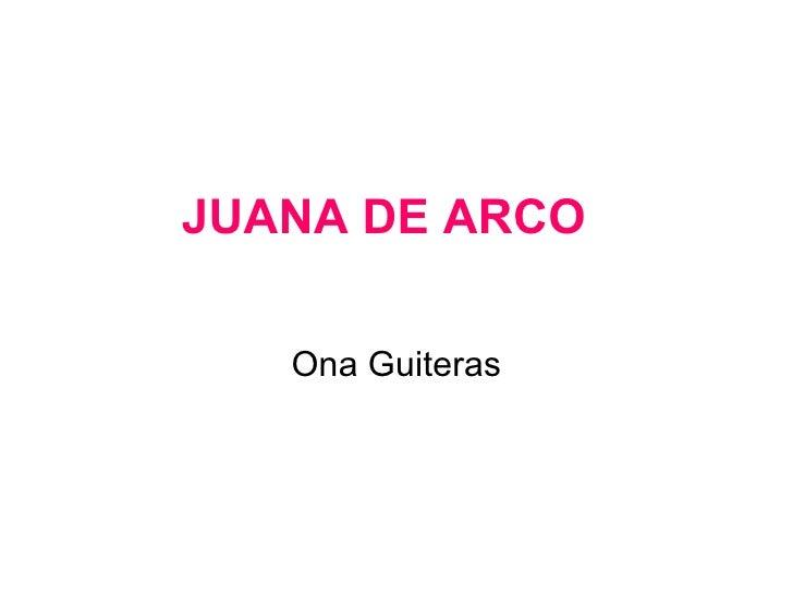 JUANA DE ARCO Ona Guiteras