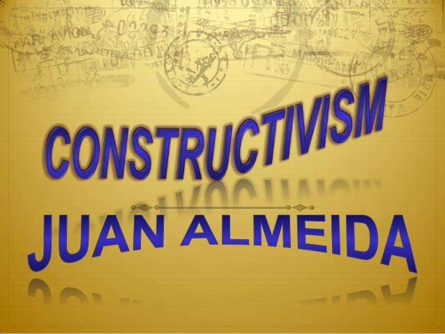  Constructivism is a type of learning in which the  learner forms, or constructs, much of what he or she  learns or compr...