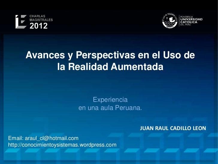 Avances y Perspectivas en el Uso de            la Realidad Aumentada                               Experiencia            ...