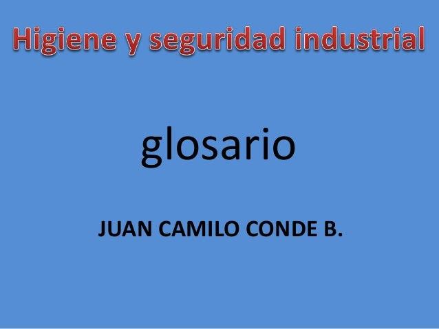 glosario  JUAN CAMILO CONDE B.