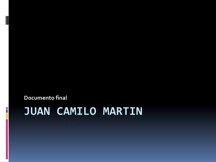 Documento finalJUAN CAMILO MARTIN