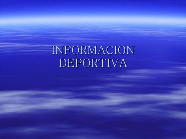 INFORMACION DEPORTIVA