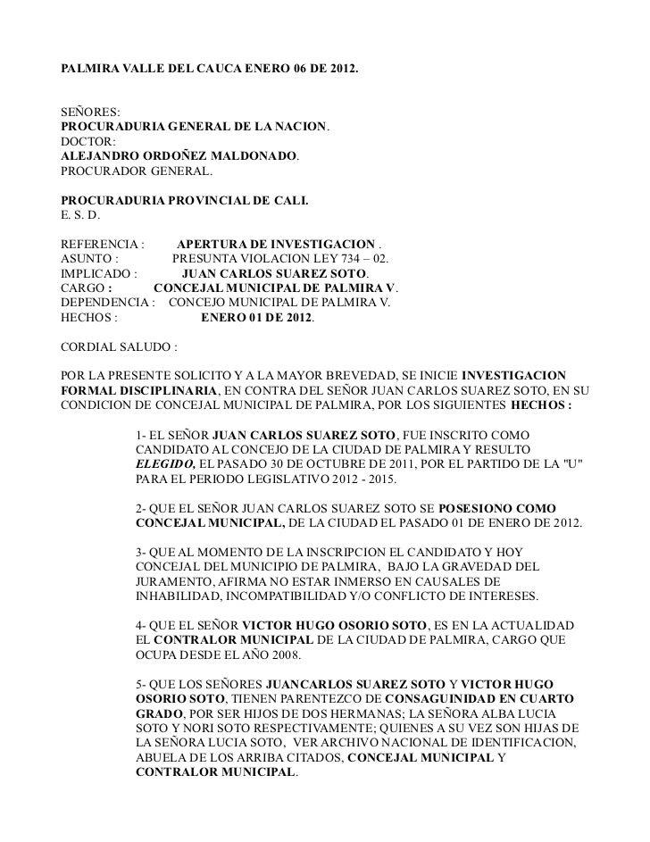 PALMIRA VALLE DEL CAUCA ENERO 06 DE 2012.SEÑORES:PROCURADURIA GENERAL DE LA NACION.DOCTOR:ALEJANDRO ORDOÑEZ MALDONADO.PROC...