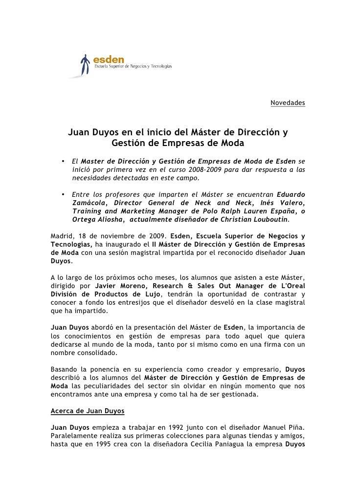 Novedades         Juan Duyos en el inicio del Máster de Dirección y              Gestión de Empresas de Moda    • El Maste...