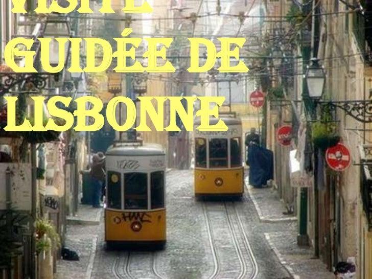 Visite guidée de Lisbonne<br />