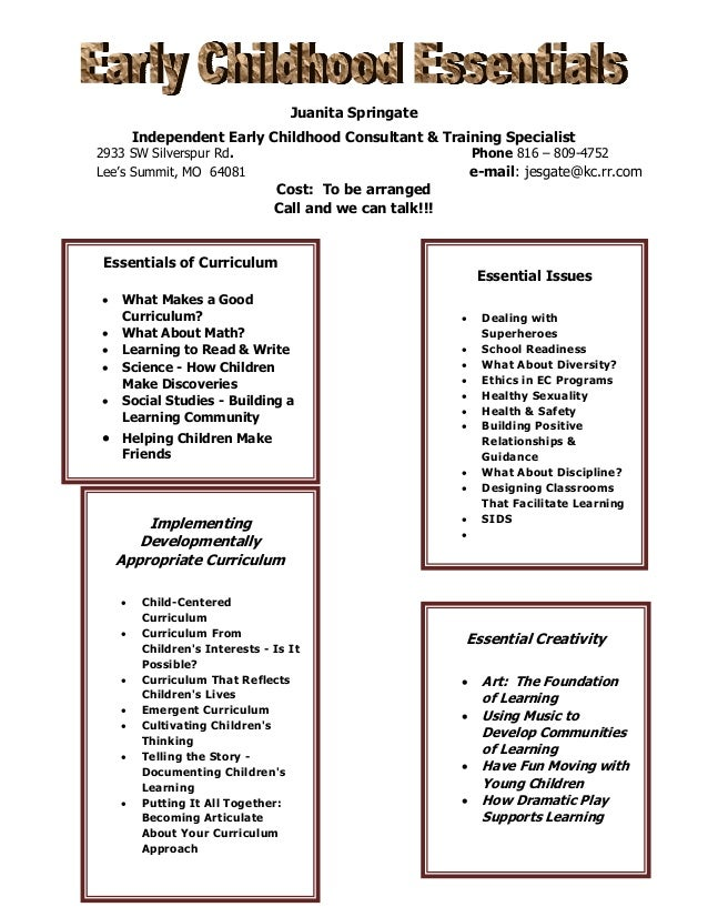 Juanita Springate Independent Early Childhood Consultant & Training Specialist  2933 SW Silverspur Rd. Lee's Summit, MO 64...