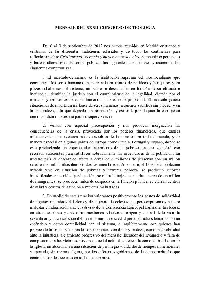 MENSAJE DEL XXXII CONGRESO DE TEOLOGÍA        Del 6 al 9 de septiembre de 2012 nos hemos reunidos en Madrid cristianos ycr...