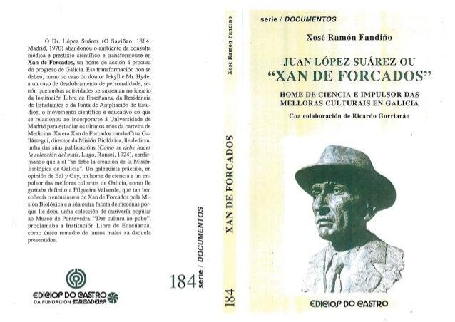Juan lópez suárez xan de forcados galicia